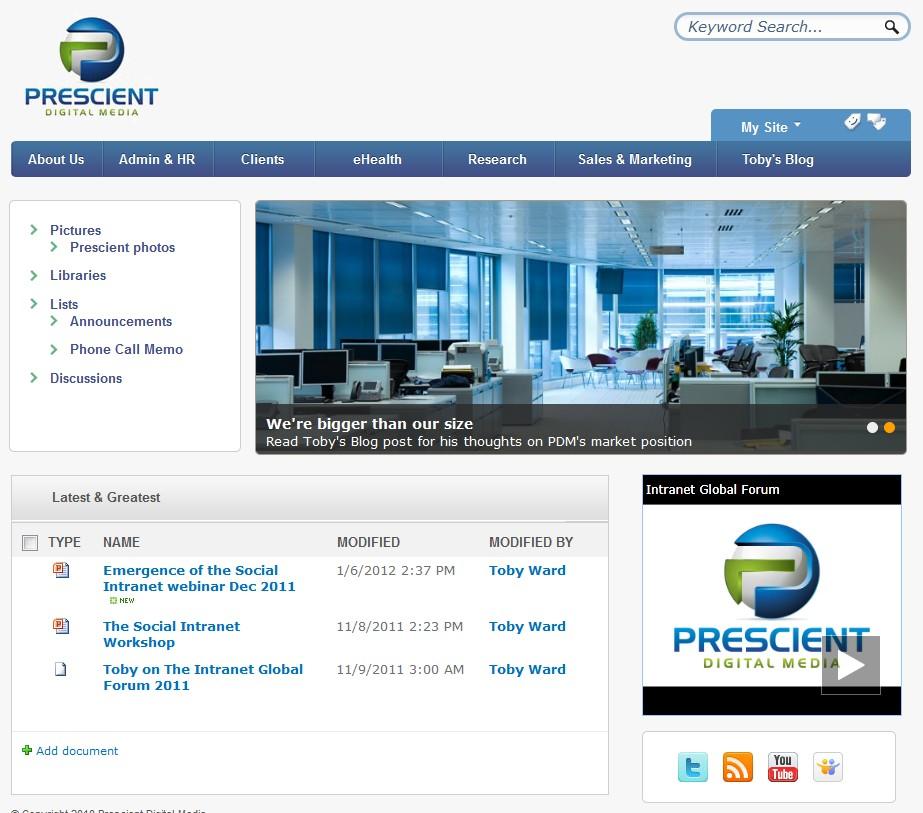 Social intranet @ Prescient Digital Media