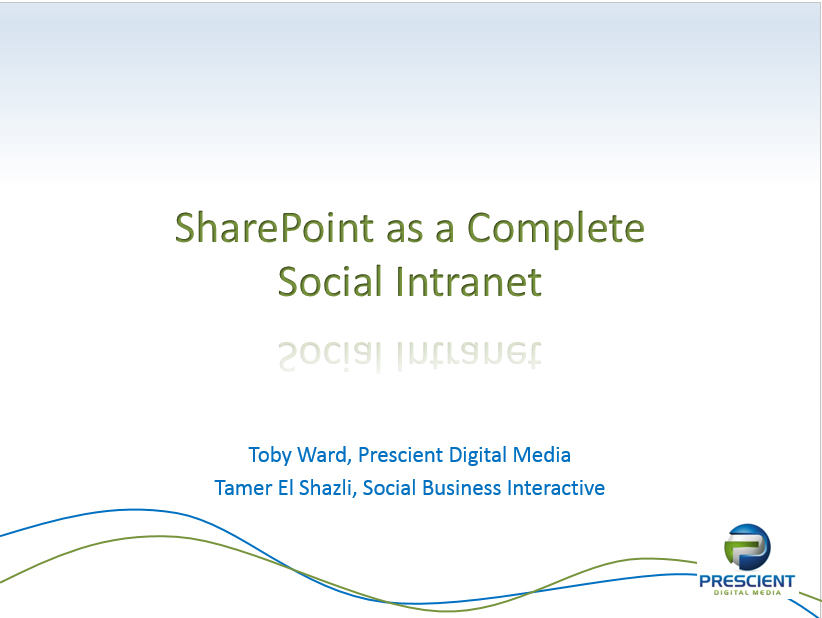 Using SharePoint as a Complete Social Intranet