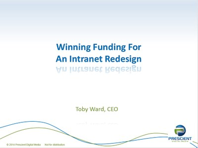 Winning Funding for An Intranet Redesign