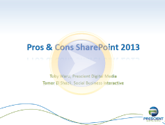 March 2013 SharePoint Pros and Cons